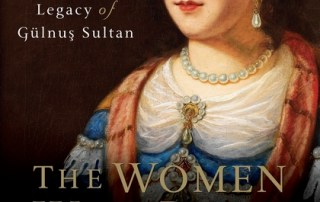 The Women Who Built the Ottoman World