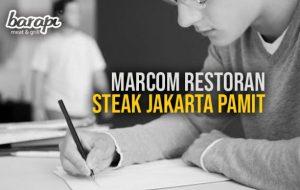Marcom Restoran Steak Jakarta Pamit