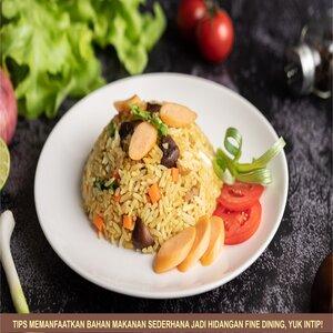 Tips Memanfaatkan Bahan Makanan Sederhana jadi Hidangan Fine Dining, Yuk Intip!