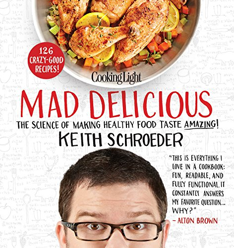 Cooking Light\'s Mad Delicious Review - Barbara Bakes