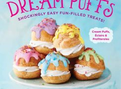 Dream Puffs - Shockingly Easy Fun-Filled Treats front cover