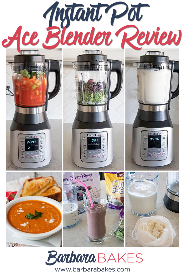 A collage on Instant Pot Ace Blender Review - What you'll love and what you'll have to get used to. via @barbarabakes