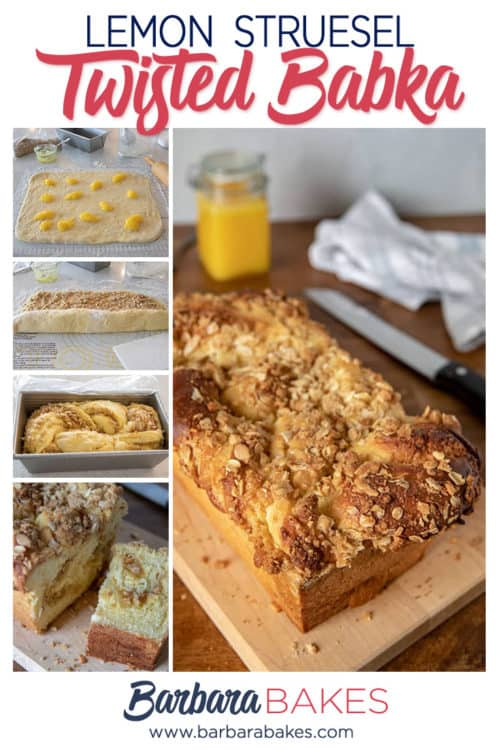 A collage of Lemon Streusel Twisted Babka from Barbara Bakes - A Perfect Holiday Bread