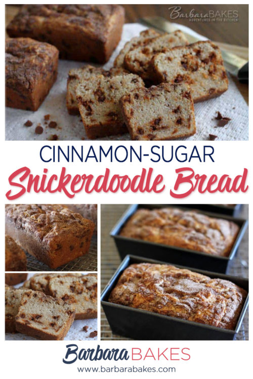 collage of Cinnamon Sugar Topped Snickerdoodle Bread with Cinnamon Chips by Barbara Bakes