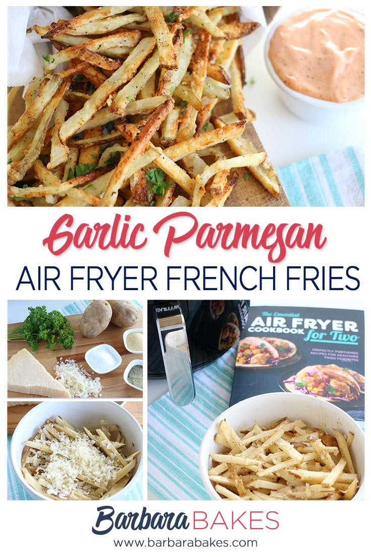 collage of Making Garlic Parmesan Air Fryer French Fries