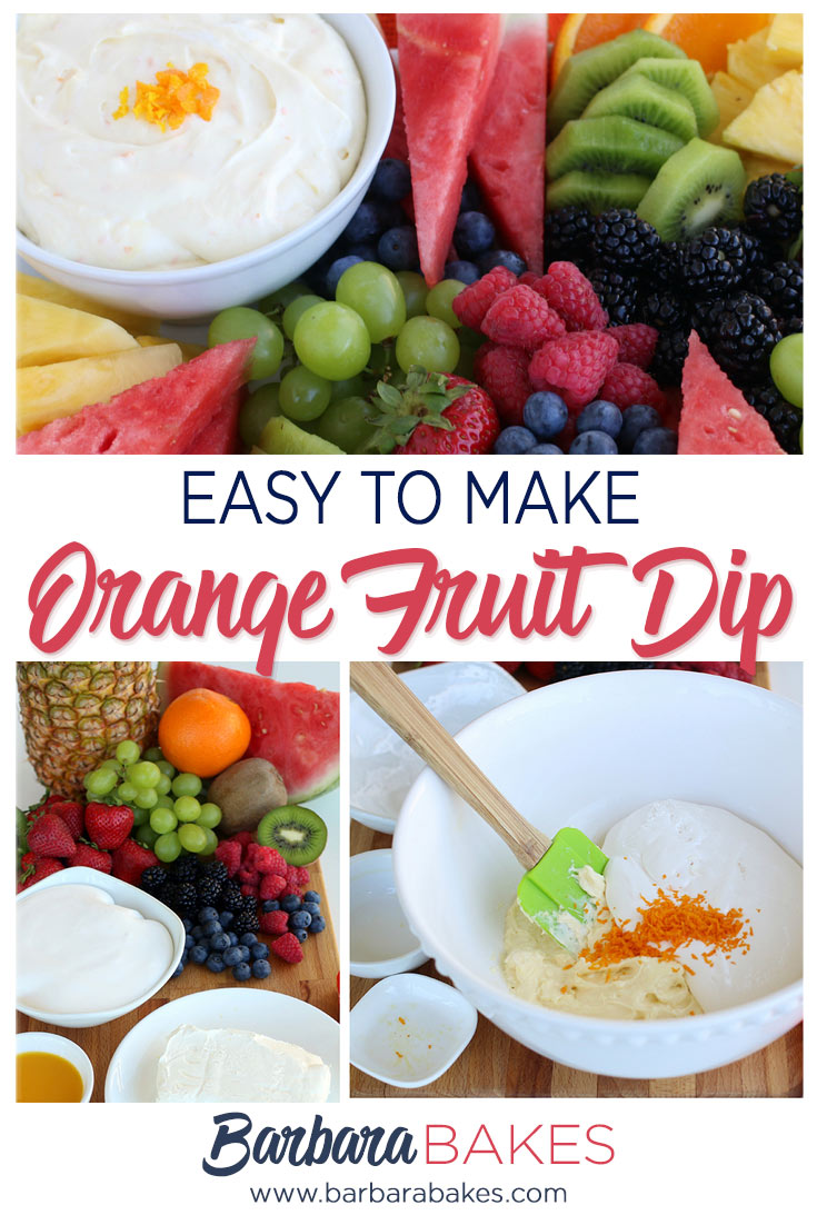 photo collage of Creamy-Orange-Fruit-Dip-Closeup-Barbara-Bakes-Pinterest.