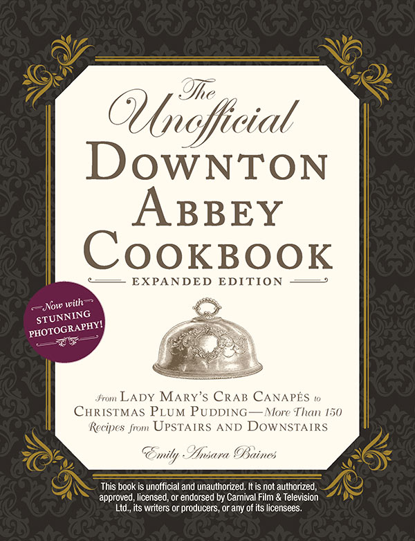 cover photo of Unofficial Downton Abbey Cookbook