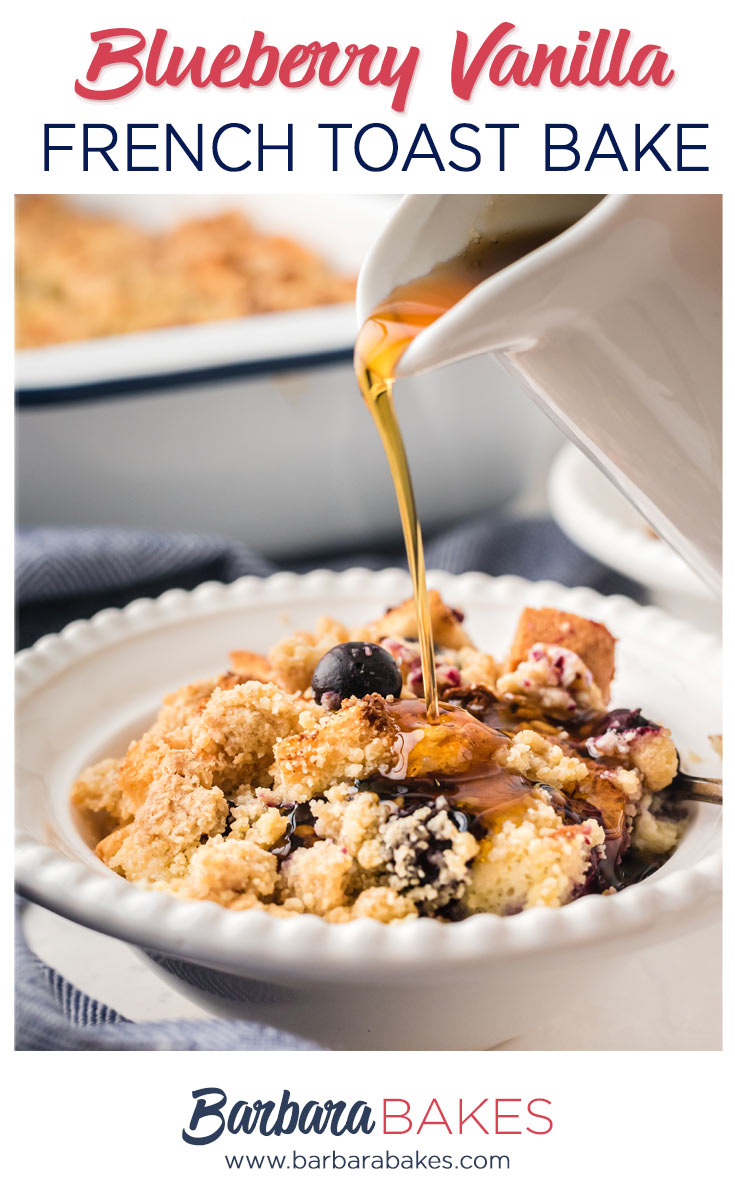 pinterest image of blueberry french toast bake in a serving bowl with maple syrup pouring over from a white ceramic pitcher