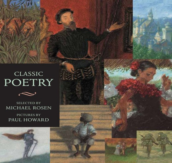 Children's Library: Michael Rosen's 'Classic Poetry, An Illustrated Collection'