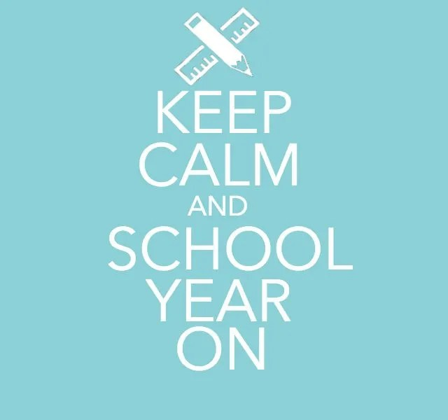 Keep Calm and School Year On