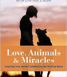 Love, Animals and Miracles: New World Library