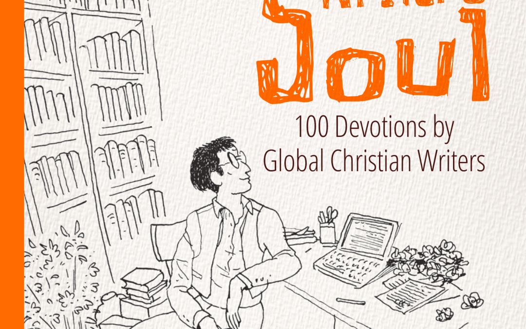 Light for the Writer's Soul: 100 Devotions by Global Christian Writers