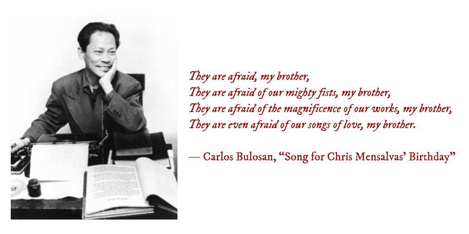 "Poem for Today: Carlos Bulosan, ""Song for Chris Mensalvas Birthday"""