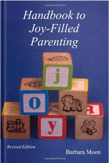 Handbook to Joy-Filled Parenting
