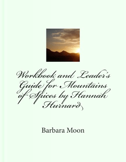Workbook and Leader's Guide for Mountains of Spices by Hannah Hurnard