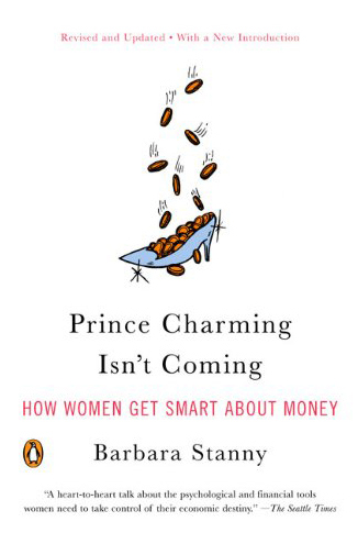 Prince Charming Isn't Coming Book By Barbara Stanny
