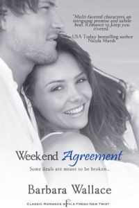 Cover reads Weekend Agreement by Barbara Wallace.