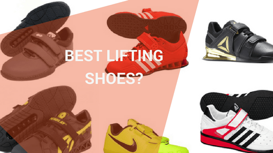 Best Weightlifting Shoes for Squatting and Lifting in 2018