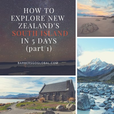 How to explore the south island pt. 1