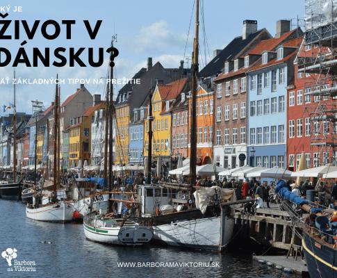 Aký je život v Dánsku : 5 základných tipov na prežitie