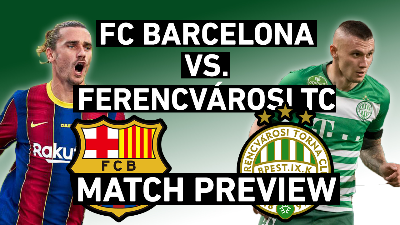 Barcelona Vs Ferencvaros Champions League Preview Possible Upset And Barca S Hungarian History Barcablog