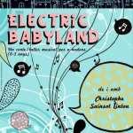 Electric babyland