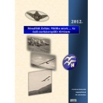 A múltba nézek… Az ózdi cserkészrepülés története