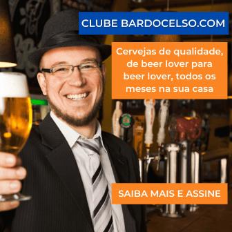 Conheça o clube de assinatura de cervejas artesanais BarDoCelso.com e assine