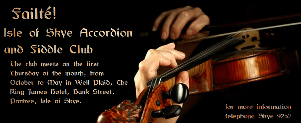 Bard of Tweeddale supports the Isle of Skye Accordion and Fiddle Club