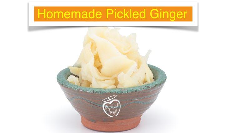 Benefits of Properly Pickled Ginger