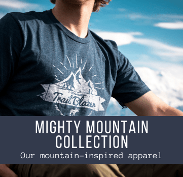 MIGHTY MOUNTAIN COLLECTION