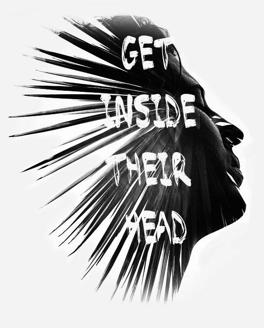 Get Inside Their Head