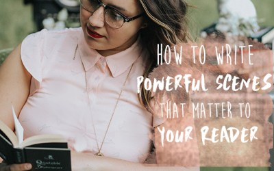 How to Write Powerful Scenes that Engage Readers