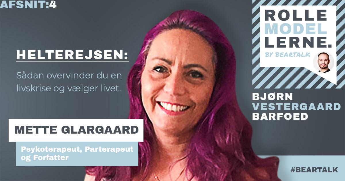 #4 Mette Glargaard – Helterejsen: Sådan overvinder du en livskrise og vælger livet