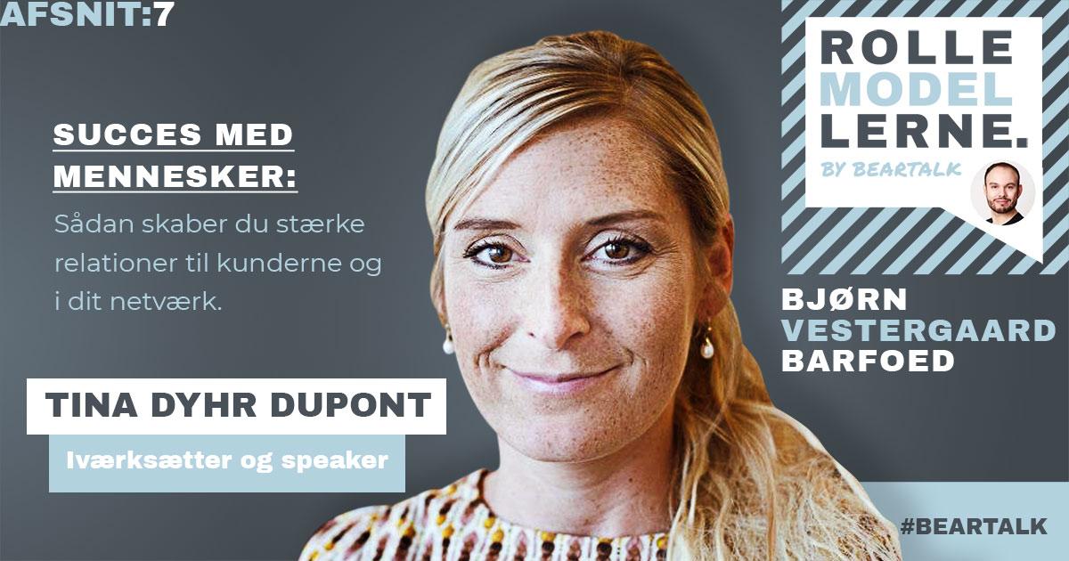 #7 Tina Dupont – Succes med mennesker: Sådan skaber du stærke relationer til kunderne i dit netværk