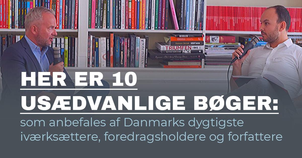 Her er boganbefaling af 10 usædvanlige bøger fra Danmarks dygtigste iværksættere, foredragsholdere og forfattere