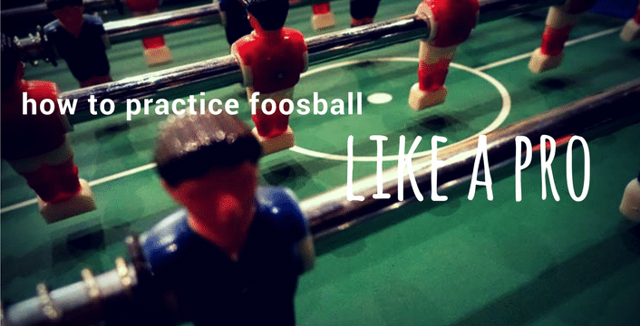 How to Practice Foosball Like a Pro: 7 Tips to Elevate Your Game