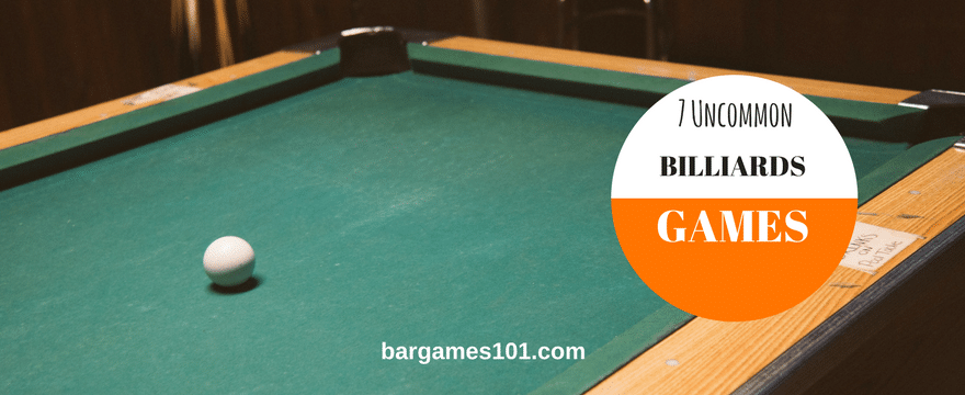Bored with Eight-Ball? Try one of these 7 other less common billiards games.
