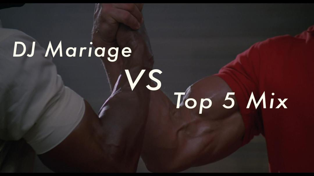 Dj Mariage VS Top 5 Mix / Dj Set