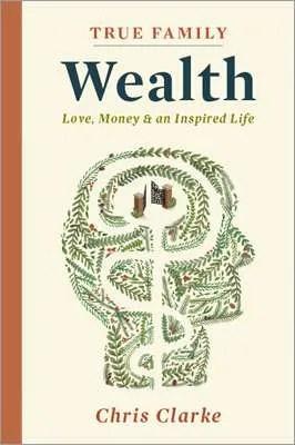 True Family Wealth - book cover