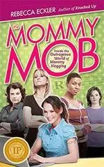 The Mommy Mob - Book cover with IPPY Award