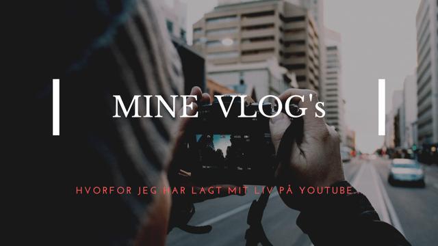 Derfor blogger jeg mindre og Vlogger mere…