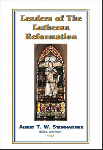 Leaders of the Lutheran Reformation