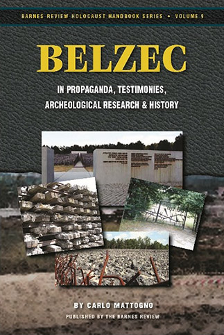 Belzec in Propaganda, Testimonies, Archeological Research and History