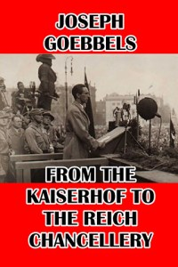 From the Kaiserhof to the Reich Chancellery