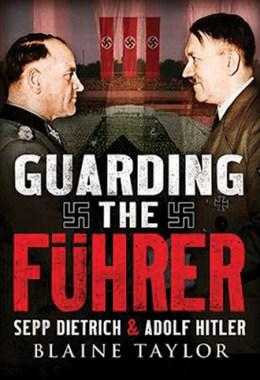 Guarding the Führer