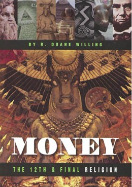 Money: The 12th and Final Religion