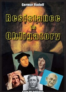 Resistance is Obligatory