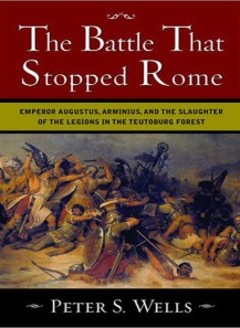 The Battle That Stopped Rome