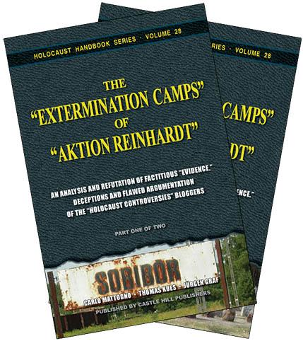 The Extermination Camps of Aktion Reinhardt